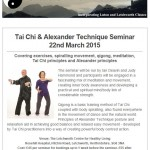 Tai Chi & Alexander Technique Seminar, 19th February 2015 newsletter
