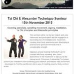 Tai Chi & Alexander Technique Seminar, 16th October 2015 Newsletter from Shefford Tai Chi