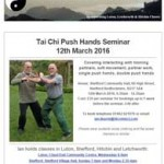 Tai Chi Push Hands Seminar on 12th March 2016.