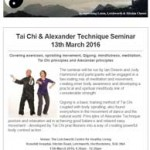 Tai Chi & Alexander Technique Seminar on 13th March 2016