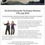 Tai Chi & Alexander Technique Seminar on 17th July 2016