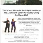 Tai Chi and Alexander Technique Seminar at The Letchworth Centre for Healthy Living, 5th March 2017
